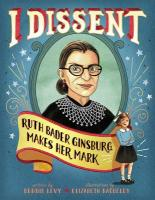 I Dissent: Ruther Bader Ginsburg Makes Her Mark at Brilliant Books