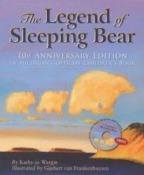 Legend of Sleeping Bear with DVD 10th Anniversary Edition at Brilliant Books